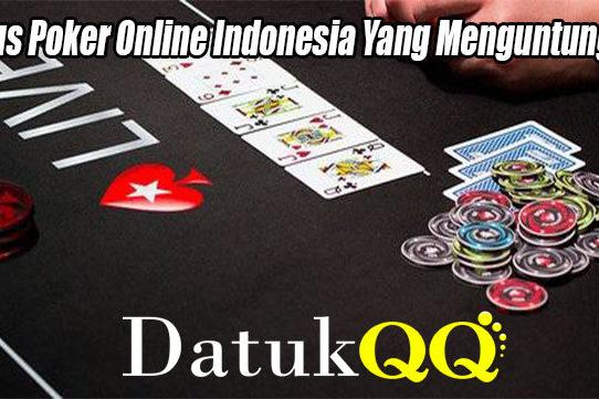 Bonus Poker Online Indonesia Yang Menguntungkan