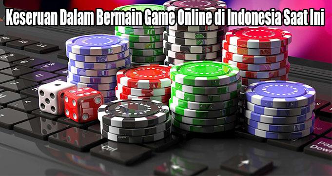 Keseruan Dalam Bermain Game Online di Indonesia Saat Ini